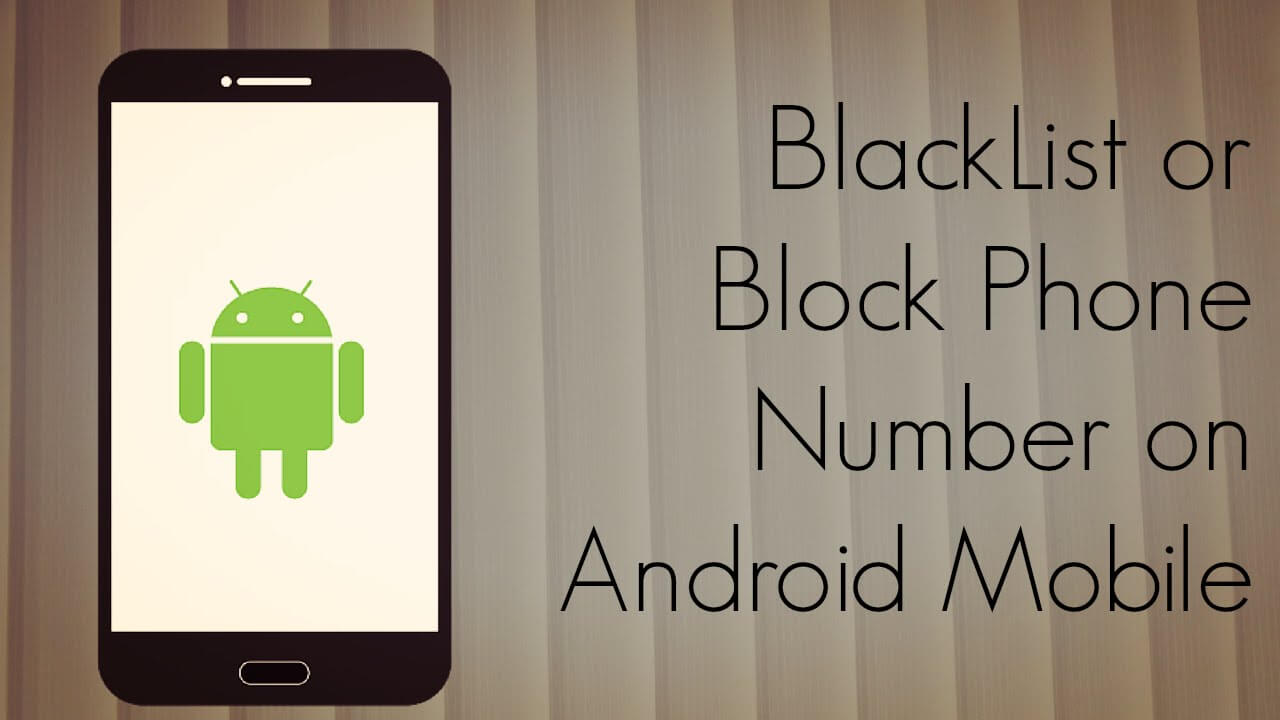 Block Number On Android