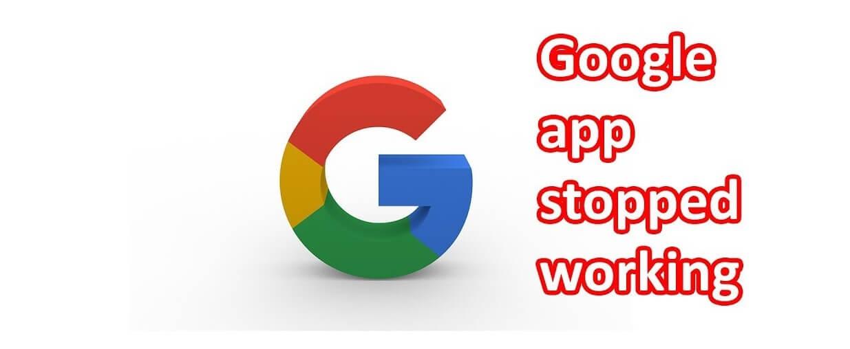 "Fix ""Unfortunately, Google App has Stopped"""