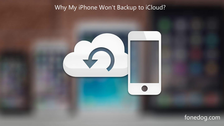 为什么我的Iphone不会备份到Icloud