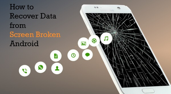 Recover Photos From Screen Broken Android