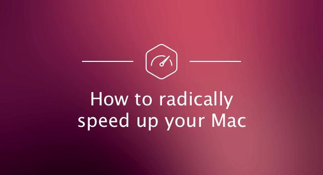 Accélérer Mac