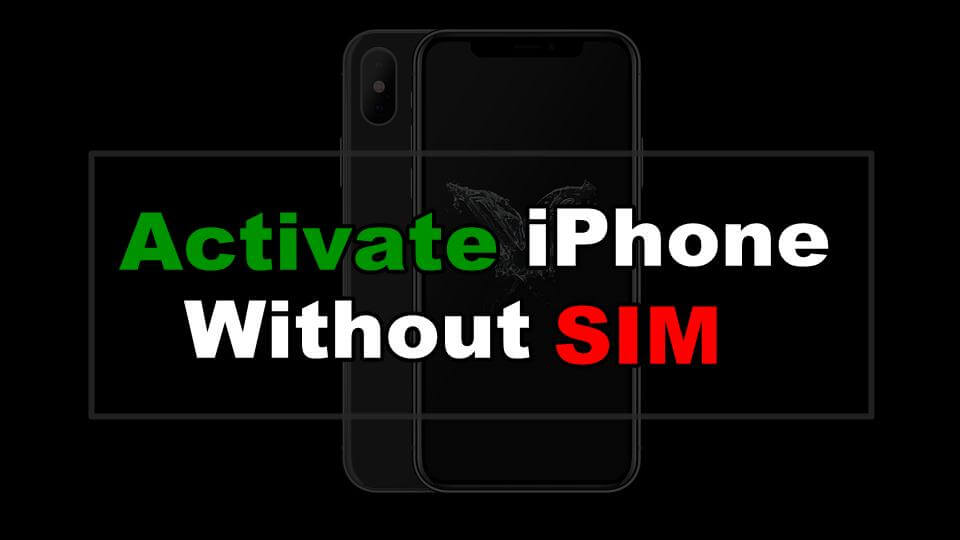 Comment activer Iphone sans Sim