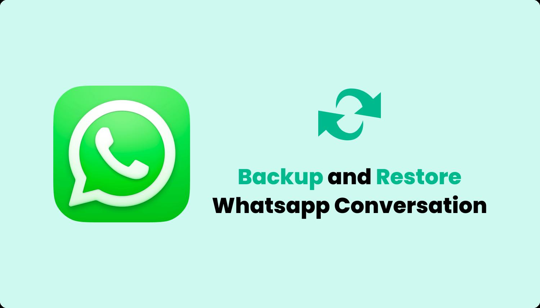 Sauvegarde et restauration de chats Whatsapp